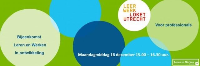 Uitnodiging bijeenkomst Leren en Werken in ontwikkeling 16 dec. 15.00 – 16.30